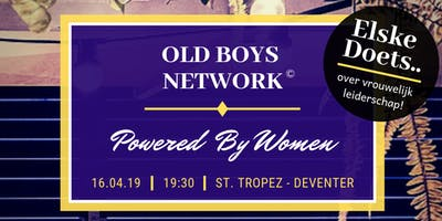 Old Boys Network powered by Women!