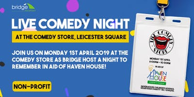 The FM Comedy Night in aid of Haven House Children\