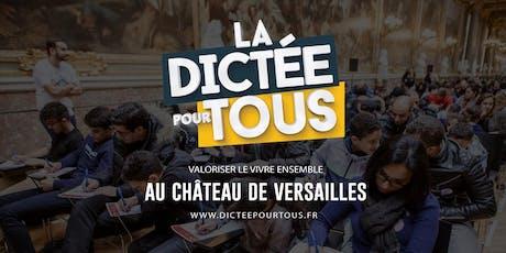 La dictée pour tous et visite gratuite au Château de Versailles  billets