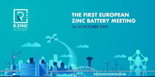 R-ZINC - The first European Zinc Battery Meeting