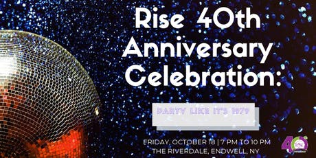 Rise 40th Anniversary Celebration: Party Like It's 1979 tickets