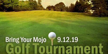 Bring your MOJO Golf Tournament tickets