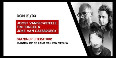 Joost Vandecasteele, Tim Foncke & Joke Van Caesbroeck