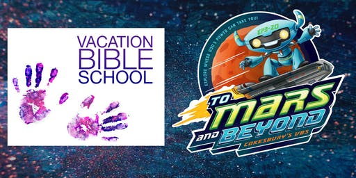 Vacation Bible School - To Mars and Beyond