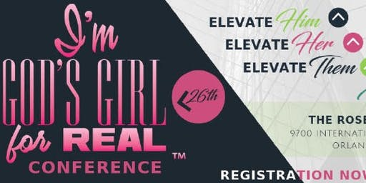 """2019 """"I'm God's Girl For REAL"""" Conference"""