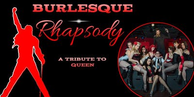Burlesque Rhapsody, a Tribute to Queen