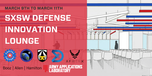 SXSW Defense Innovation Lounge (OPEN DAILY 10AM-5PM) image 14be168412e14