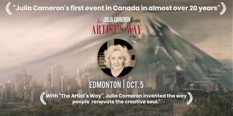 Julia Cameron Live - The Artist's Way in Canada, Presented by Janice Sarich tickets