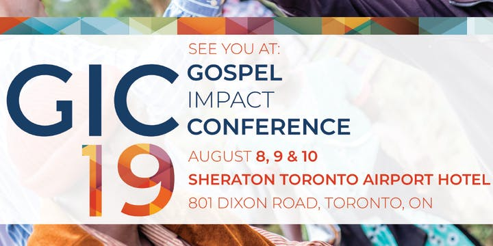 GIC 2019 - August 8-10 in Toronto! | The Gideons International In Canada