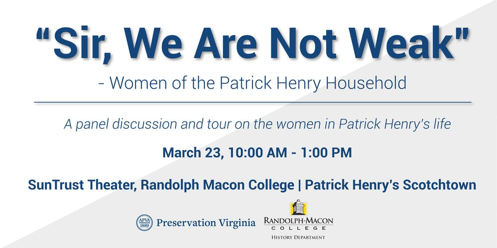 Sir We Are Not Weak Women Of The Patrick Henry Household Tickets
