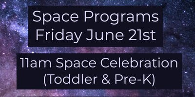 Space Celebration (Ages 2-5)