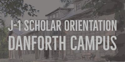 J-1 Scholar Orientation: Danforth Campus