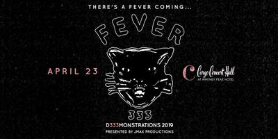 FEVER 333 DEMONSTRATIONS 2019 at Cargo Concert Hall