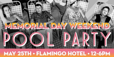 Memorial Day Pool Party at the Flamingo Hotel