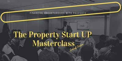 The Property Start-Up Masterclass 101