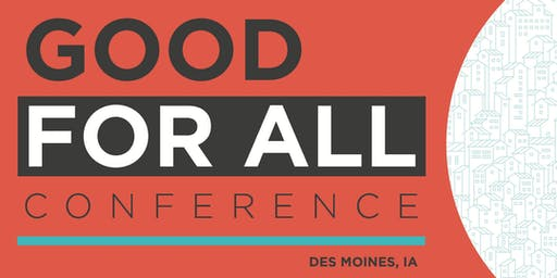 Good For All Conference