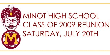 Minot High School Reunion Class of 2009 tickets