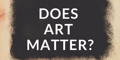 Art and Faith Open Sessions: Does Your Art Matter in a Fallen World?