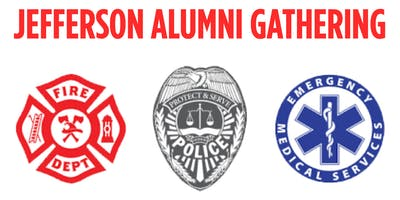 Jefferson Alumni Gathering: Honoring First Responders