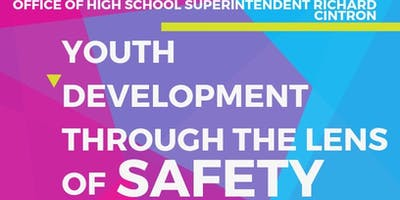 Youth Development through the Lens of Safety and Safety through the Lens of Youth Development