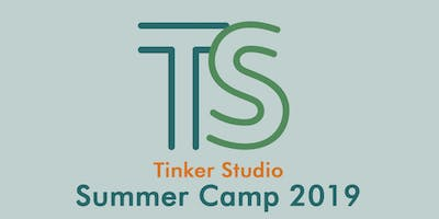 2019 Tinker Studio Summer Camp