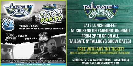 Tailgate N' Crusens July Weekend Festival After Party tickets