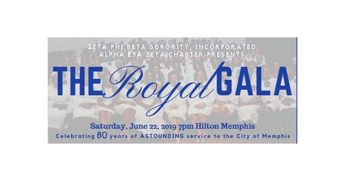 The ROYAL Gala: Memphis Zetas 80th Anniversary