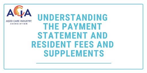 Understanding the Payment Statement and Resident Fees and Supplements
