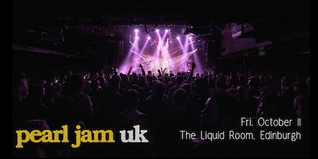Pearl Jam UK - The Liquid Room, Edinburgh tickets