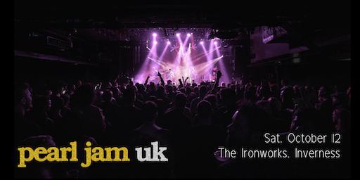 Pearl Jam UK - Ironworks, Inverness