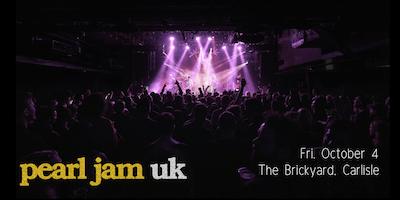 Pearl Jam UK - The Brickyard, Carlisle