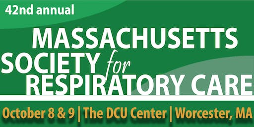 42nd Annual Meeting of the Massachusetts Society for Respiratory Care