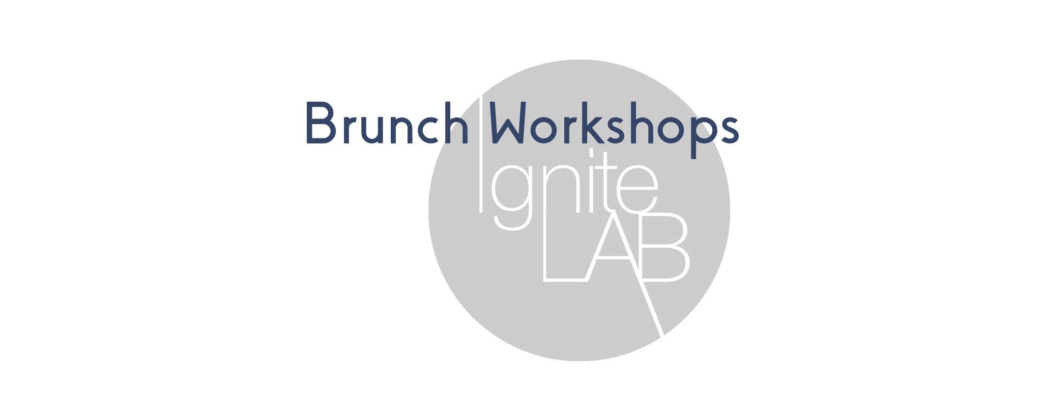 IgniteLAB Brunch Workshop- Financial Literacy