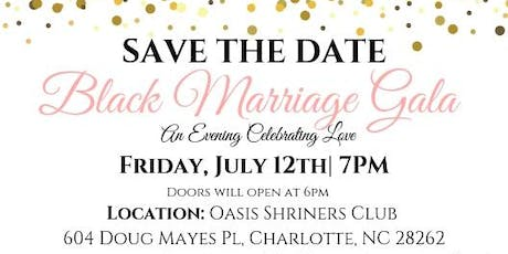 Black Marriage Gala- Charlotte, NC tickets
