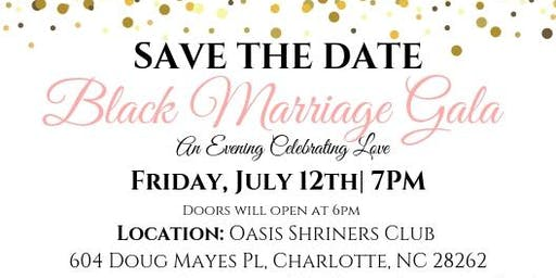 Black Marriage Gala- Charlotte, NC