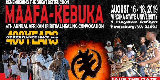 Copy of 6th Annual Maafa Kebuka: African Spiritual-Healing Convocation