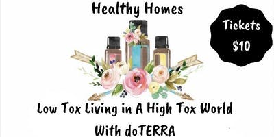 Healthy Homes - Low Tox Living In A High Tox World with doTERRA