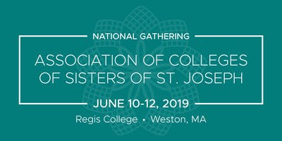 Association of Colleges of Sisters of St. Joseph's National Gathering