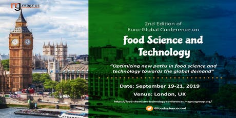 2nd Edition of Euro-Global Conference on Food Science and Technology tickets