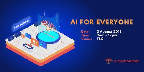 AI for Everyone (3 Aug 2019) tickets