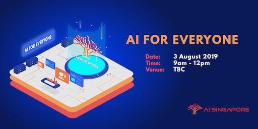 AI for Everyone (3 Aug 2019)