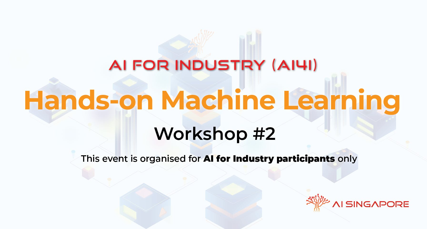 AI for Industry - Hands-on Machine Learning (For AI4I participants only)