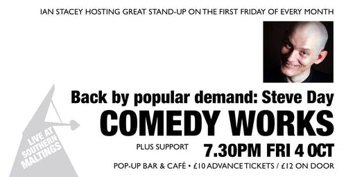 Comedy Works: STEVE DAY & SUPPORT