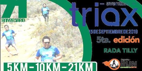 Aventura TRIAX  - 5ta. Edición  tickets