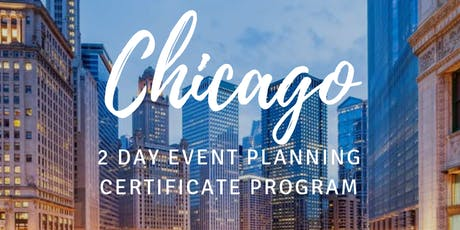 2 Day Chicago Event Planning Certificate Program September 14-15, 2019 tickets