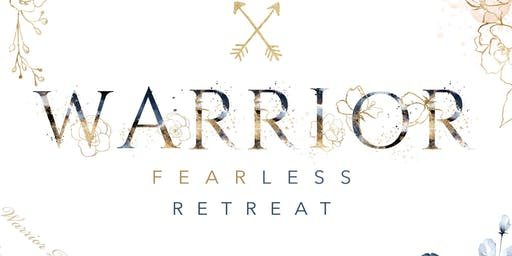 Fearless Presents Warrior Princess Retreat