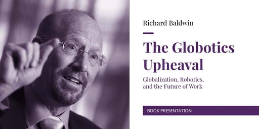 The Globotics Upheaval, Richard Baldwin at Nova SBE