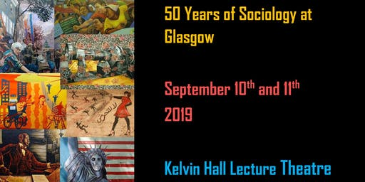 50 Years of Sociology at Glasgow University