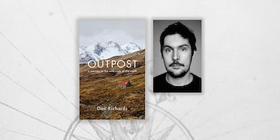 Outpost - An Evening with Dan Richards