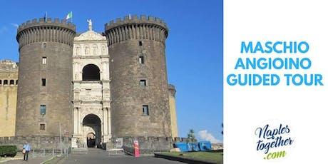 Napoli - Castel Nuovo: Tour Guidato & Salta la fila  biglietti